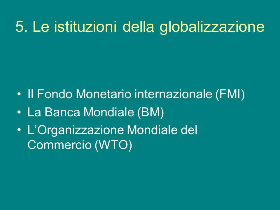 5. Le istituzioni della globalizzazione