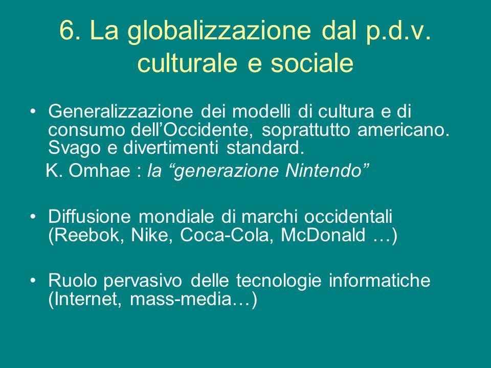 6. La globalizzazione dal p.d.v. culturale e sociale