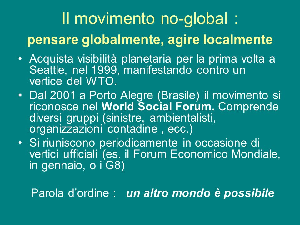 Il movimento no-global : pensare globalmente, agire localmente