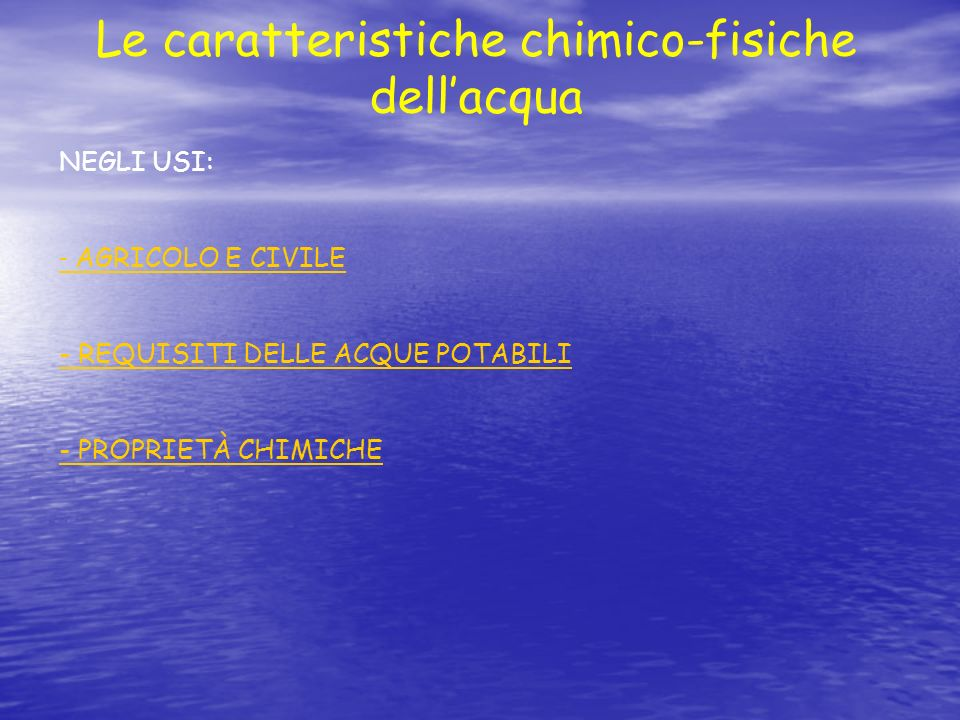 Le caratteristiche chimico-fisiche dell'acqua