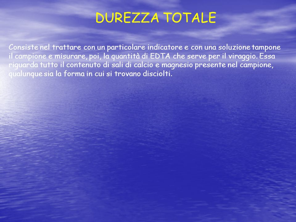 DUREZZA TOTALE