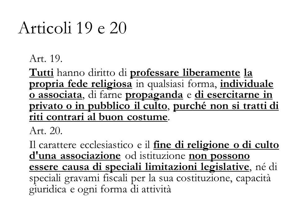 Articoli 19 e 20 Art. 19.