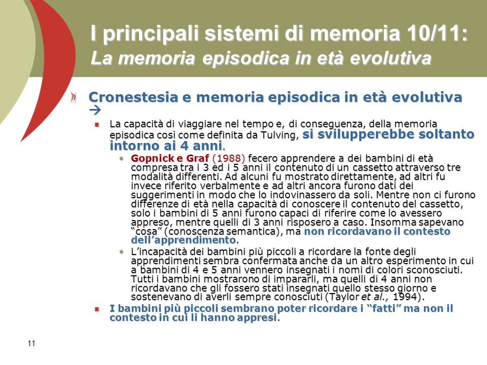 I principali sistemi di memoria 10/11: La memoria episodica in età evolutiva