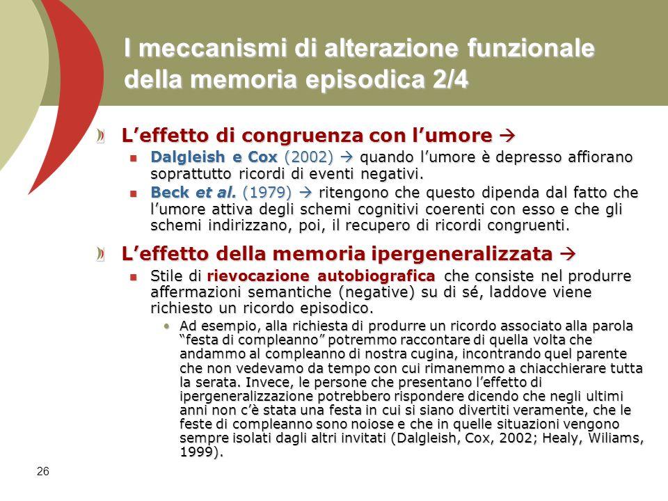 I meccanismi di alterazione funzionale della memoria episodica 2/4