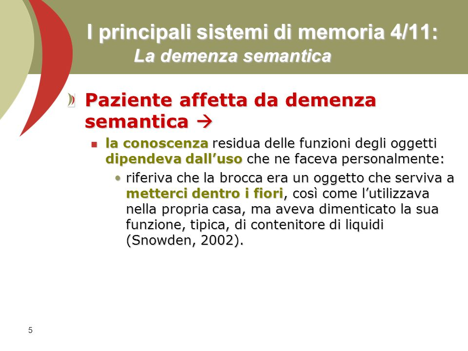 I principali sistemi di memoria 4/11: La demenza semantica