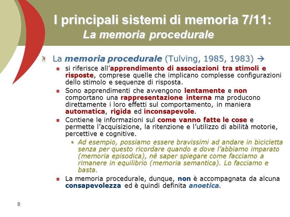 I principali sistemi di memoria 7/11: La memoria procedurale