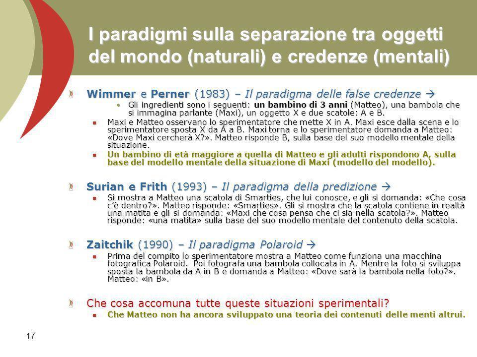 I paradigmi sulla separazione tra oggetti del mondo (naturali) e credenze (mentali)