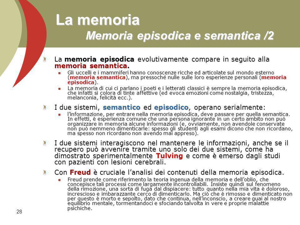 La memoria Memoria episodica e semantica /2
