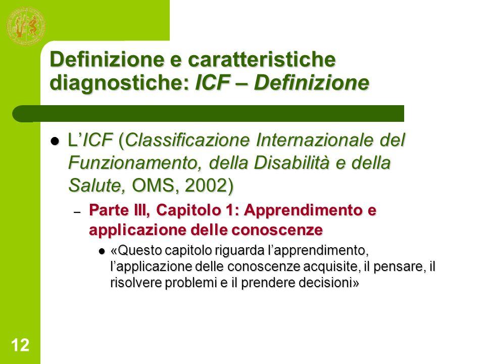 Definizione e caratteristiche diagnostiche: ICF – Definizione