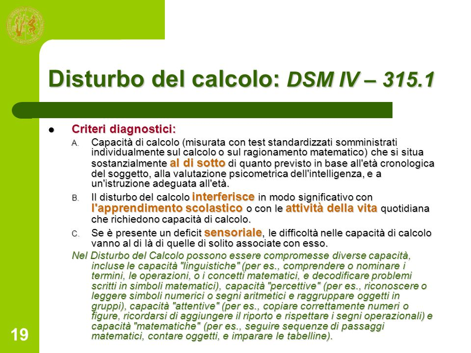 Disturbo del calcolo: DSM IV – 315.1