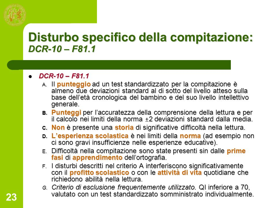 Disturbo specifico della compitazione: DCR-10 – F81.1