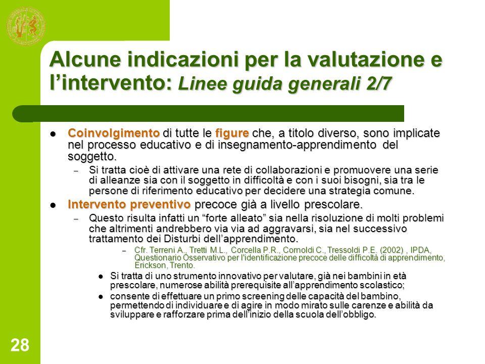 Alcune indicazioni per la valutazione e l'intervento: Linee guida generali 2/7