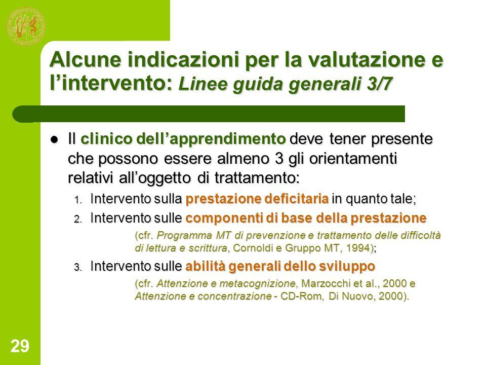 Alcune indicazioni per la valutazione e l'intervento: Linee guida generali 3/7