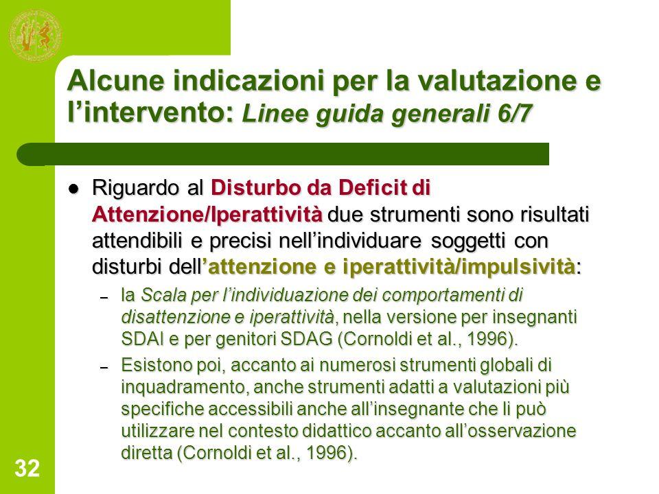 Alcune indicazioni per la valutazione e l'intervento: Linee guida generali 6/7