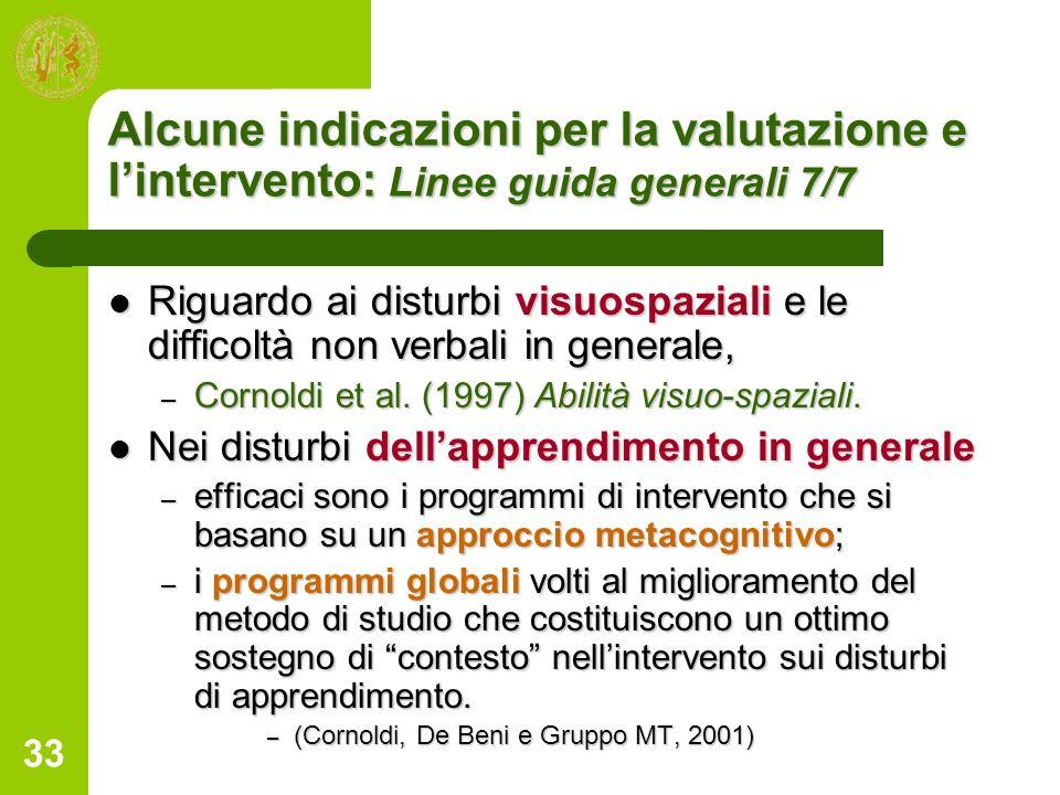 Alcune indicazioni per la valutazione e l'intervento: Linee guida generali 7/7