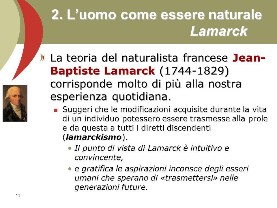 2. L'uomo come essere naturale Lamarck