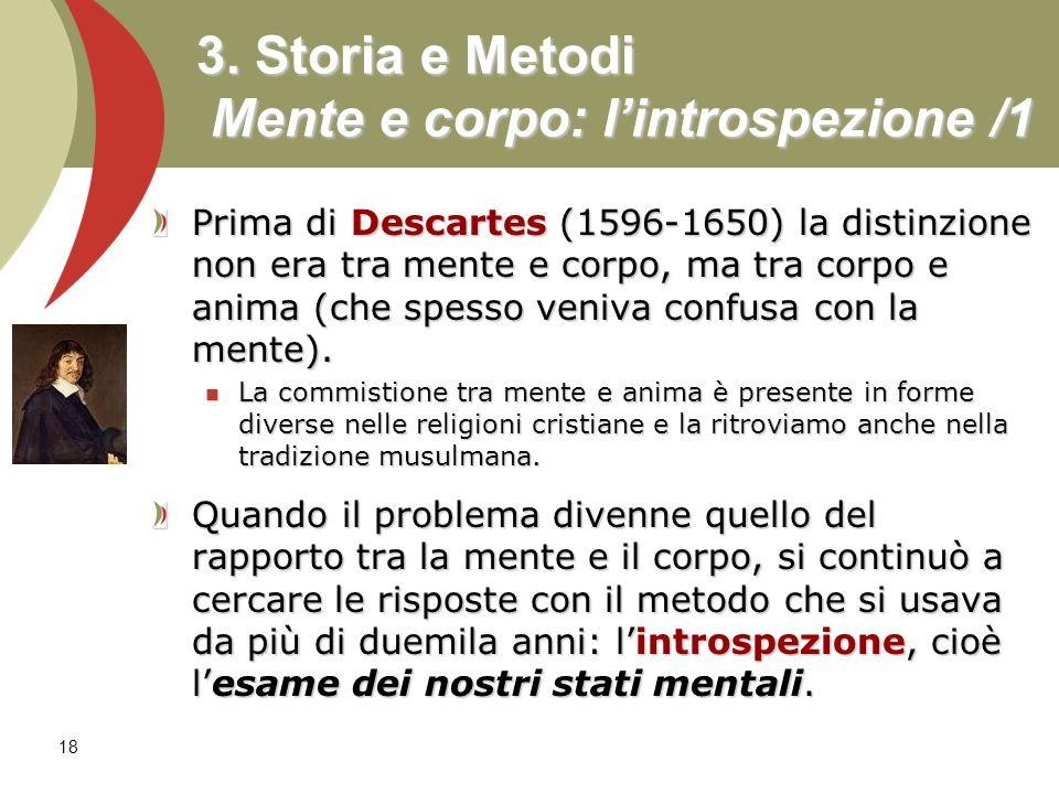 3. Storia e Metodi Mente e corpo: l'introspezione /1