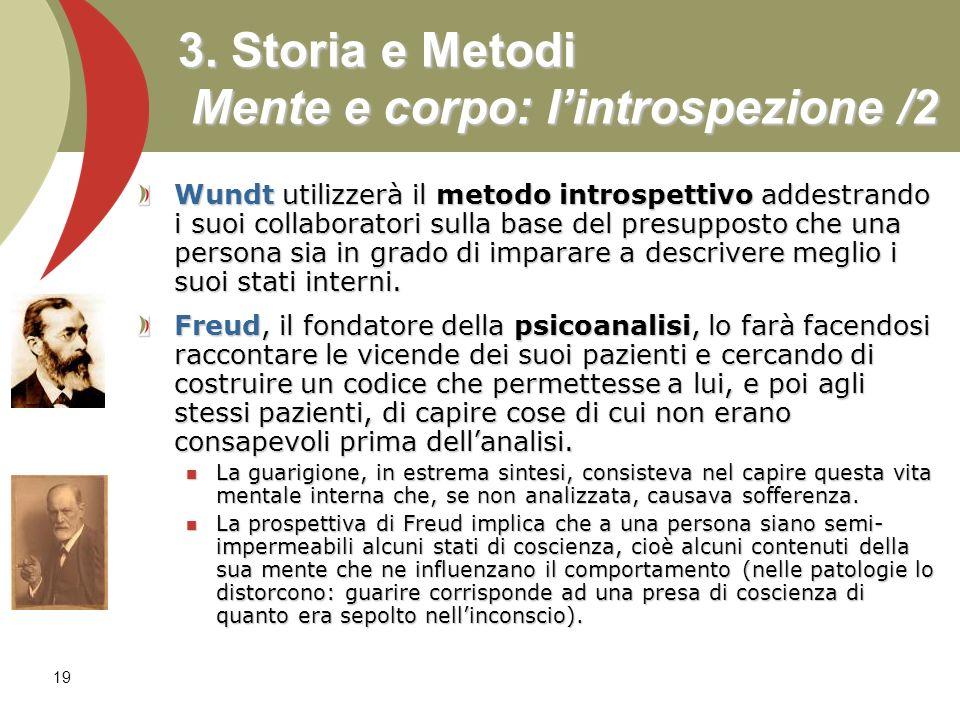 3. Storia e Metodi Mente e corpo: l'introspezione /2