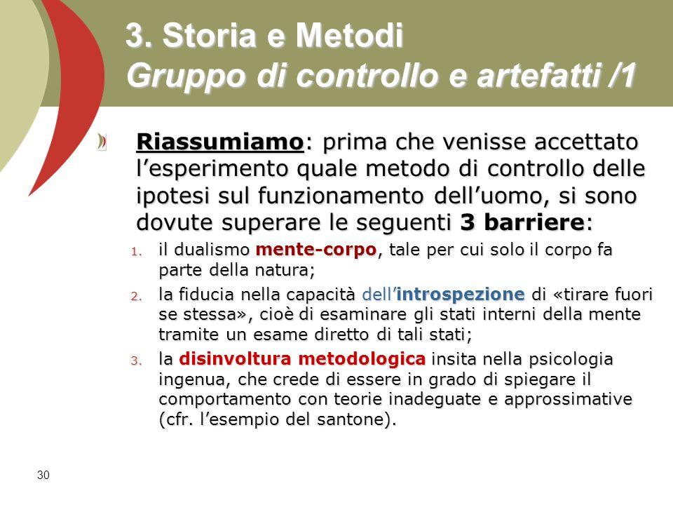 3. Storia e Metodi Gruppo di controllo e artefatti /1