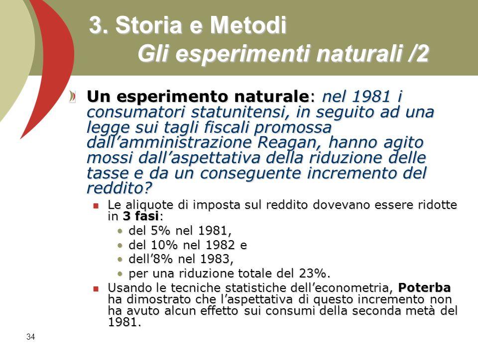 3. Storia e Metodi Gli esperimenti naturali /2