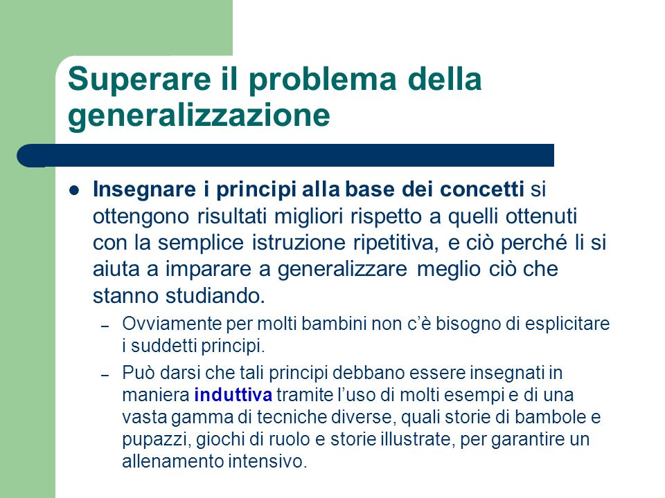 Superare il problema della generalizzazione