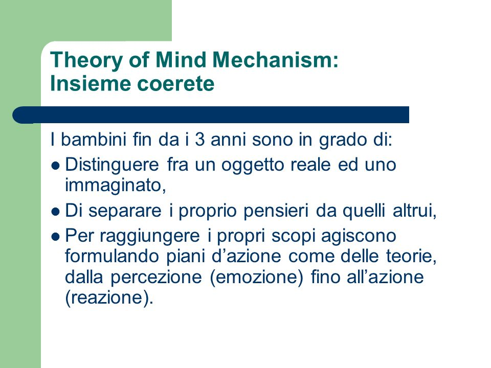 Theory of Mind Mechanism: Insieme coerete