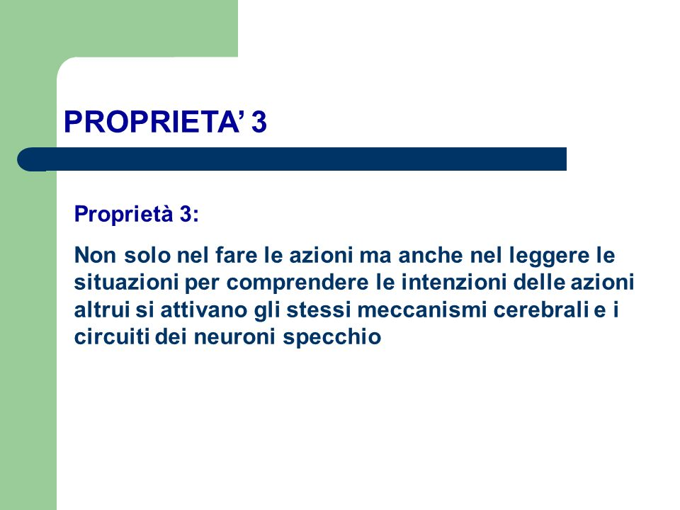 PROPRIETA' 3 Proprietà 3: