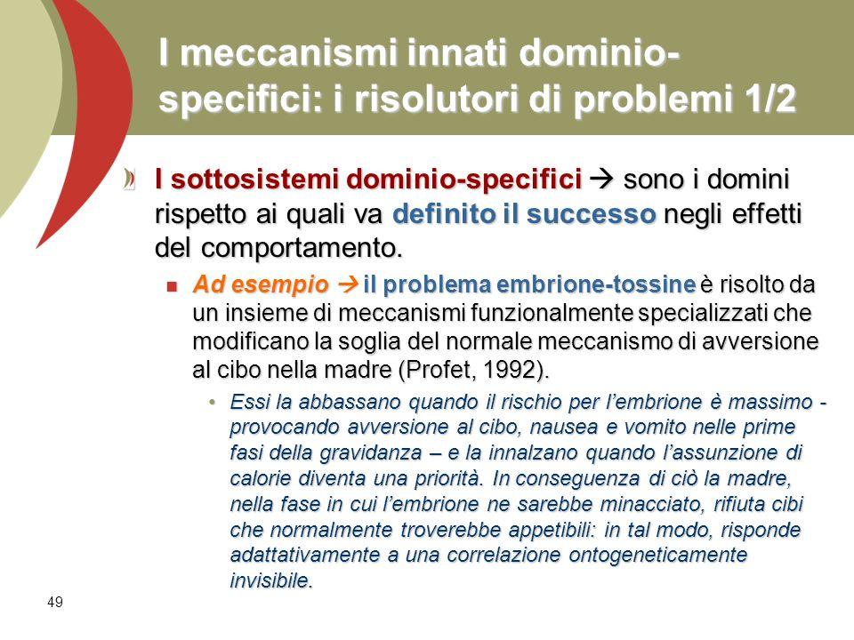 I meccanismi innati dominio-specifici: i risolutori di problemi 1/2