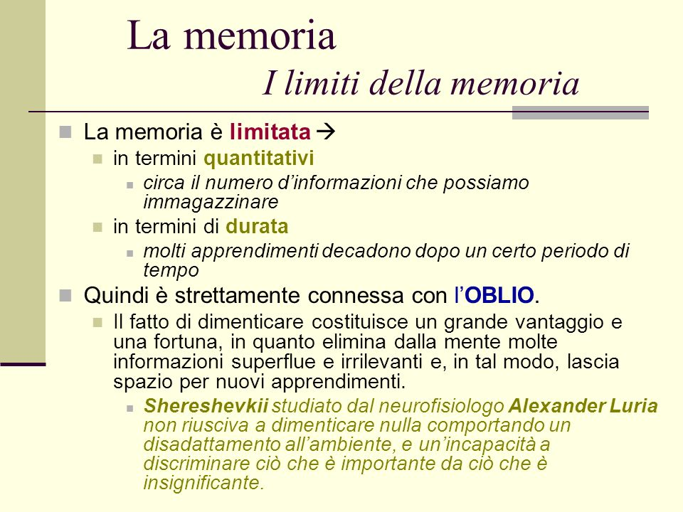 La memoria I limiti della memoria