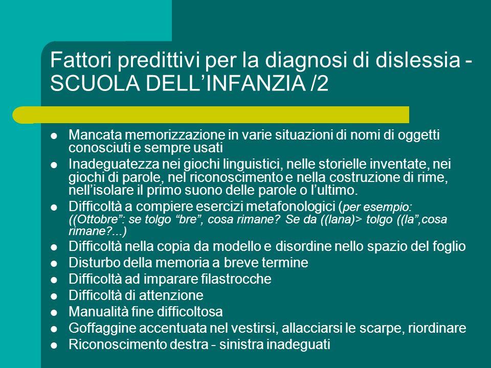 Fattori predittivi per la diagnosi di dislessia - SCUOLA DELL'INFANZIA /2