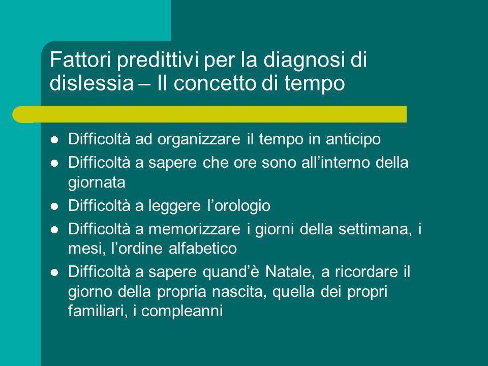 Fattori predittivi per la diagnosi di dislessia – Il concetto di tempo