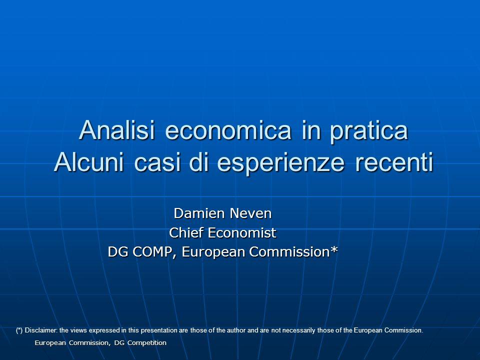 Analisi economica in pratica Alcuni casi di esperienze recenti