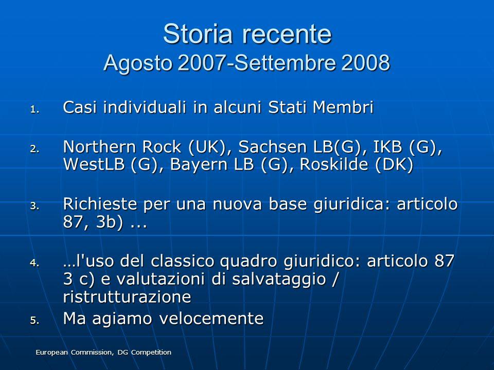 Storia recente Agosto 2007-Settembre 2008