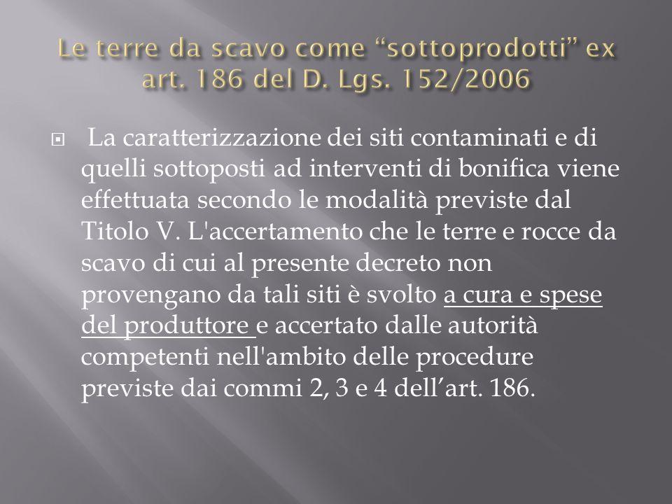 Le terre da scavo come sottoprodotti ex art. 186 del D. Lgs. 152/2006