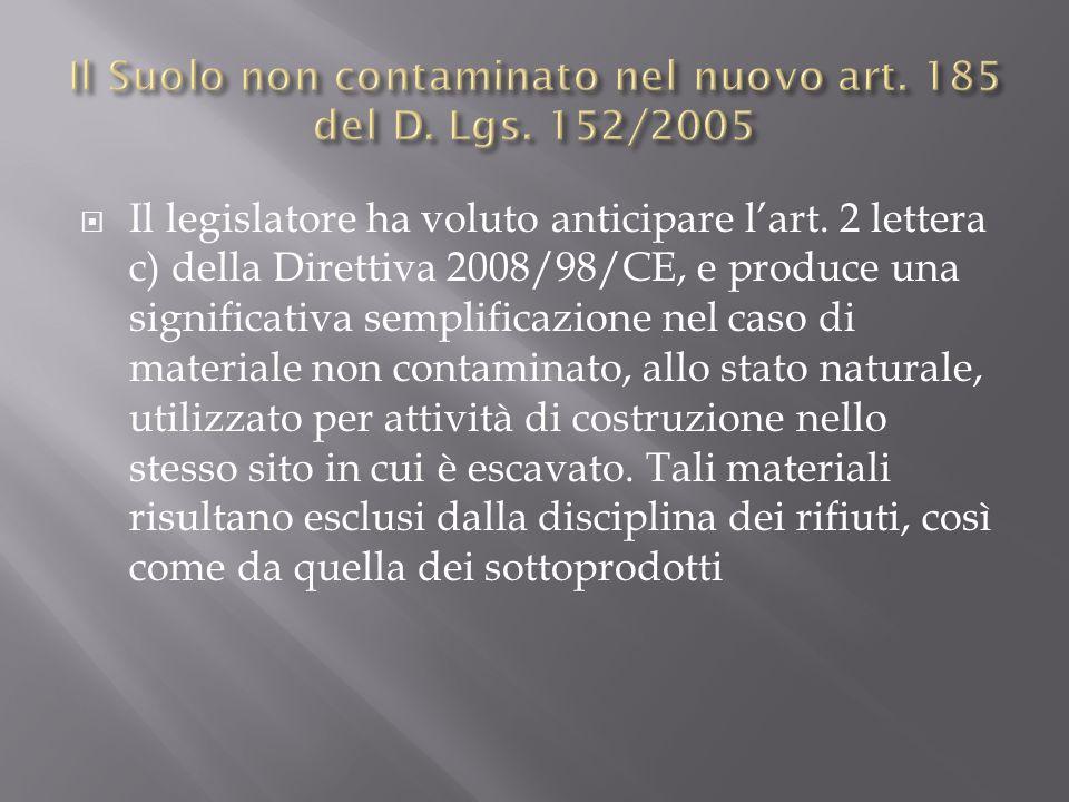 Il Suolo non contaminato nel nuovo art. 185 del D. Lgs. 152/2005