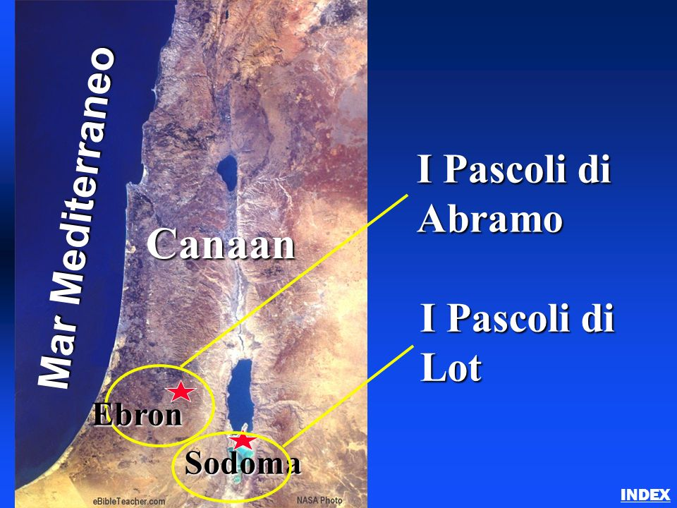 Canaan Mar Mediterraneo I Pascoli di Abramo I Pascoli di Lot Ebron