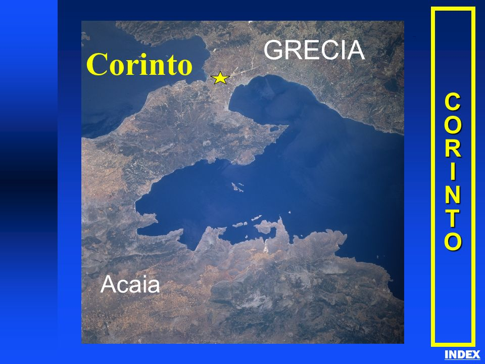 Acaia Corinto GRECIA C O R I N T Corinth INDEX