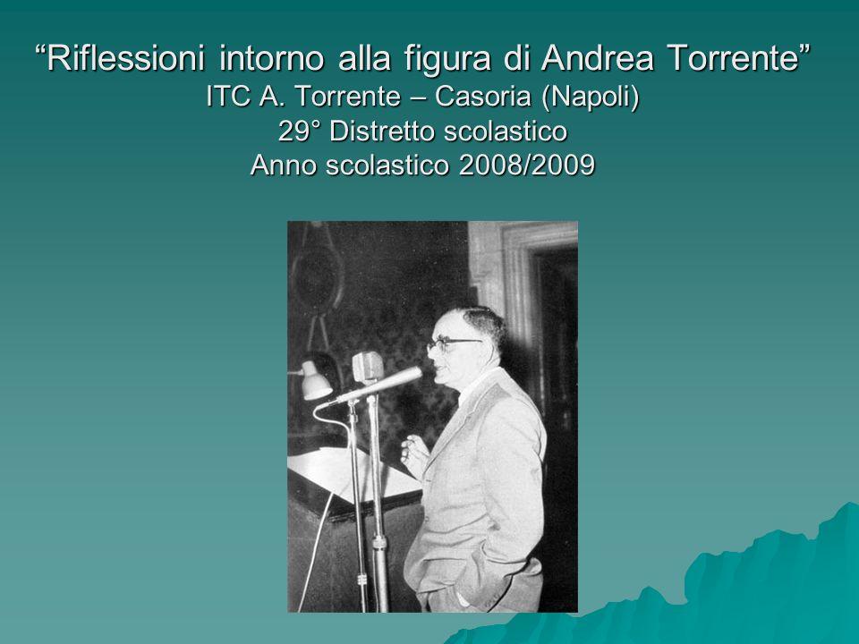Riflessioni intorno alla figura di Andrea Torrente ITC A
