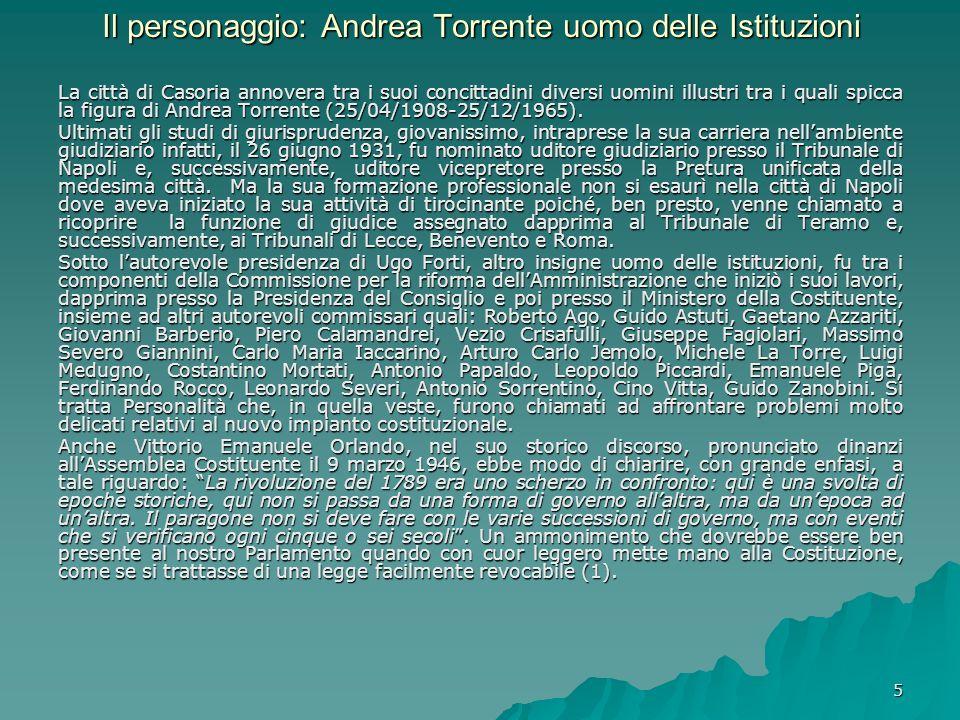 Il personaggio: Andrea Torrente uomo delle Istituzioni