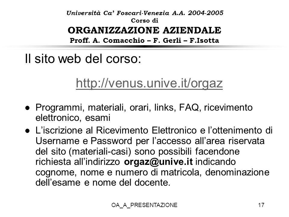 Il sito web del corso: http://venus.unive.it/orgaz