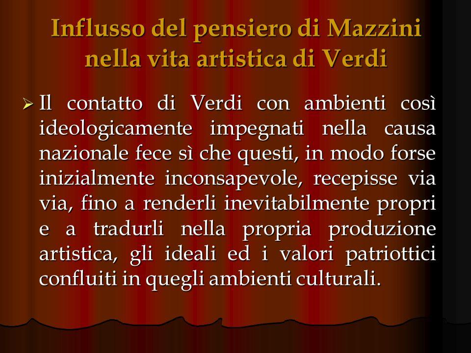 Influsso del pensiero di Mazzini nella vita artistica di Verdi