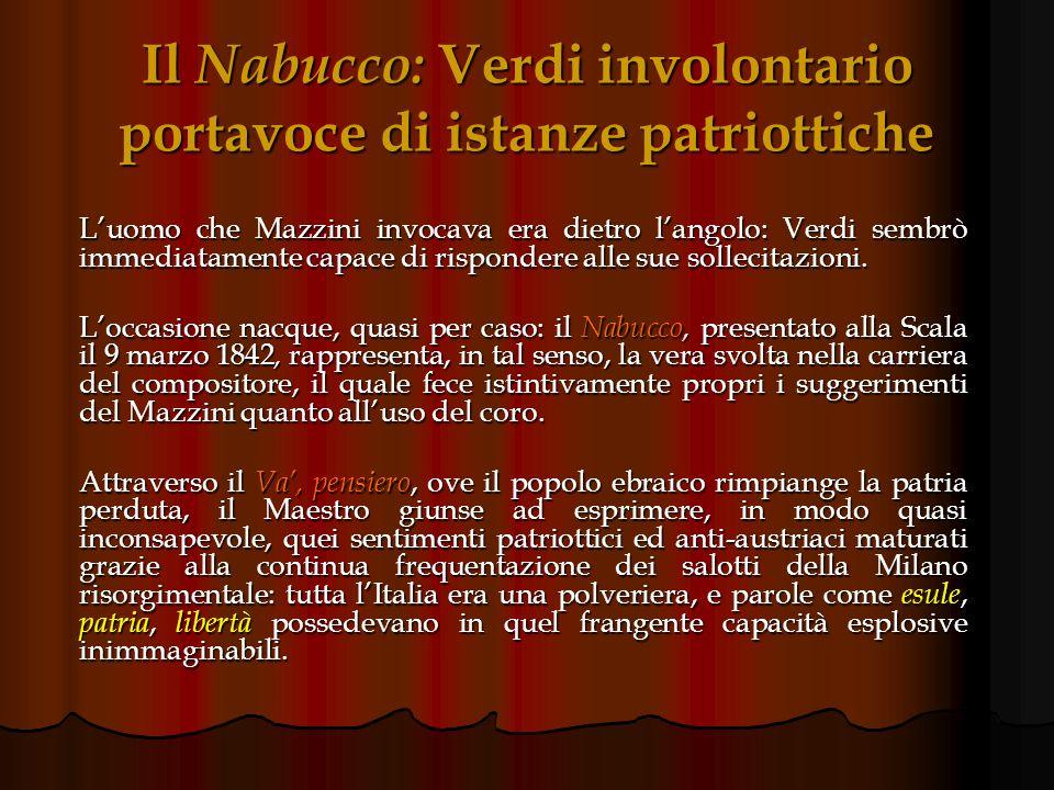 Il Nabucco: Verdi involontario portavoce di istanze patriottiche