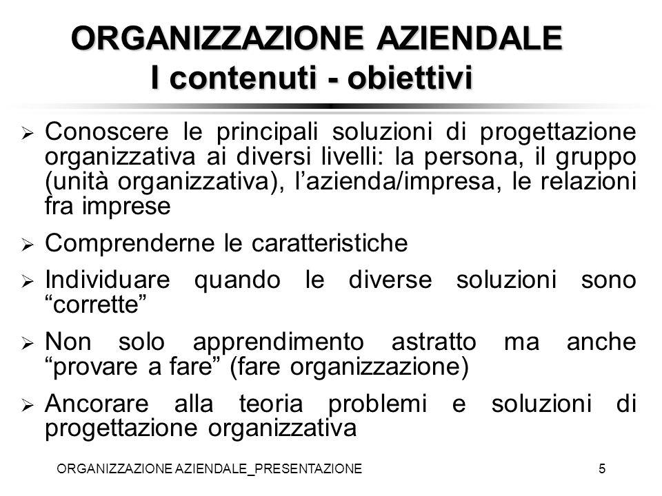 ORGANIZZAZIONE AZIENDALE I contenuti - obiettivi