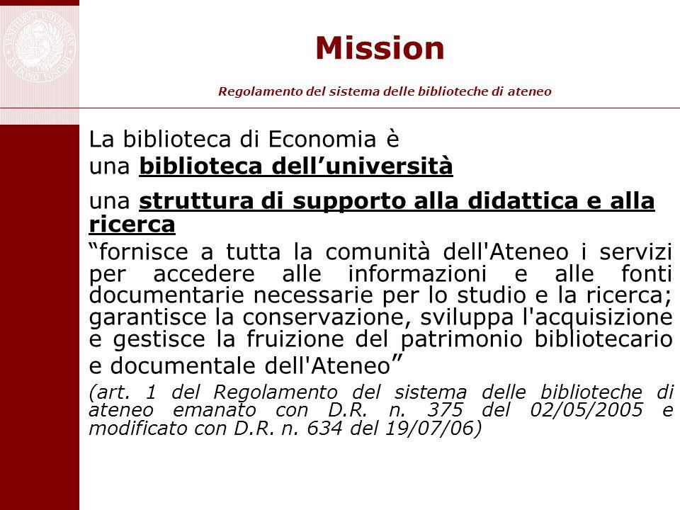 Mission Regolamento del sistema delle biblioteche di ateneo