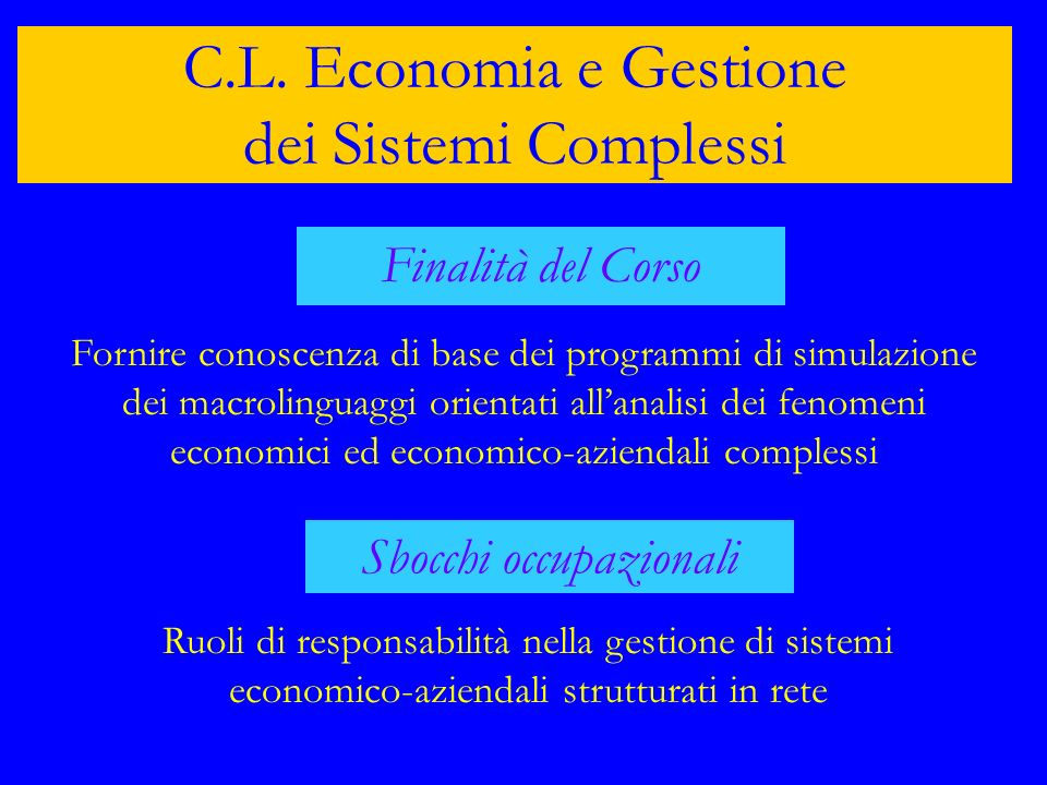 C.L. Economia e Gestione dei Sistemi Complessi