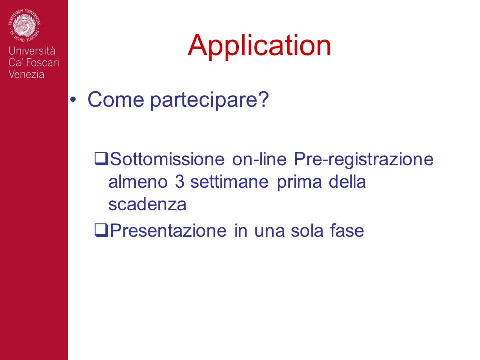 Application Come partecipare