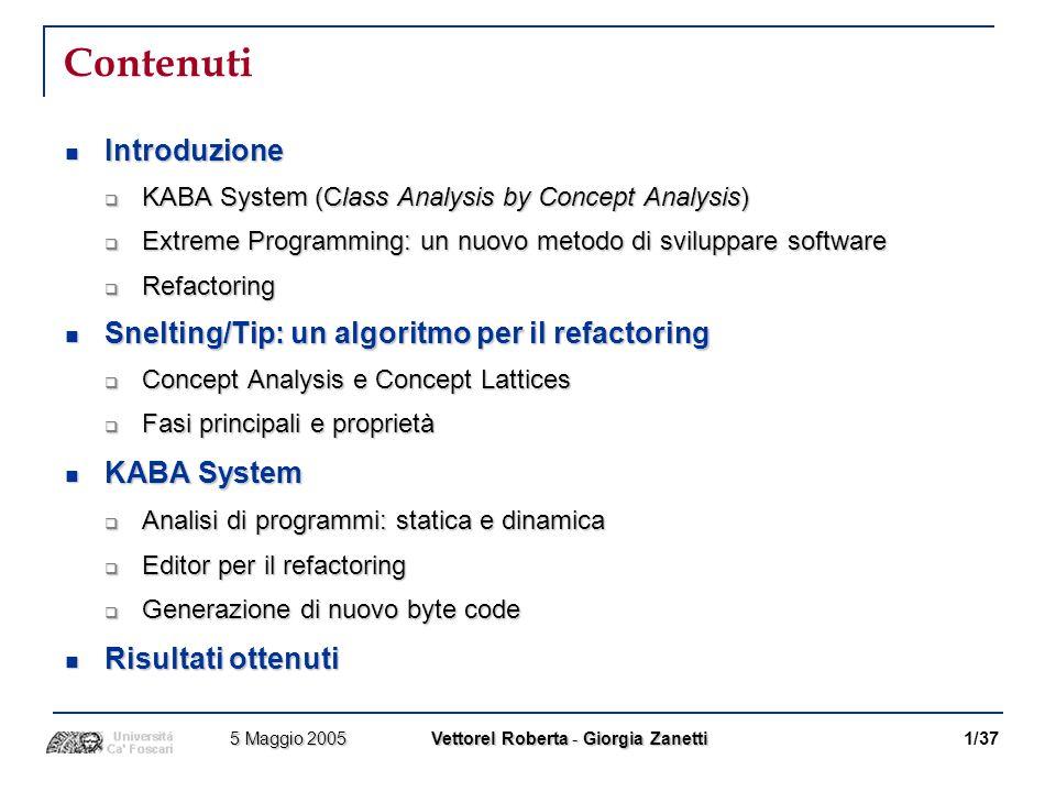 Contenuti Introduzione Snelting/Tip: un algoritmo per il refactoring