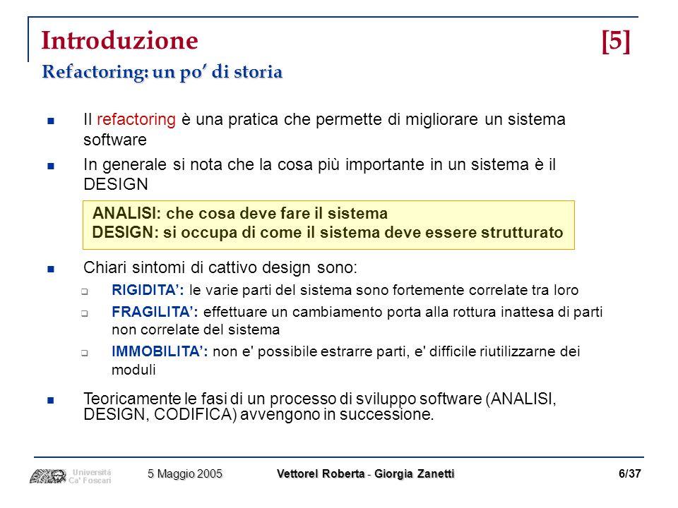 DESIGN: si occupa di come il sistema deve essere strutturato
