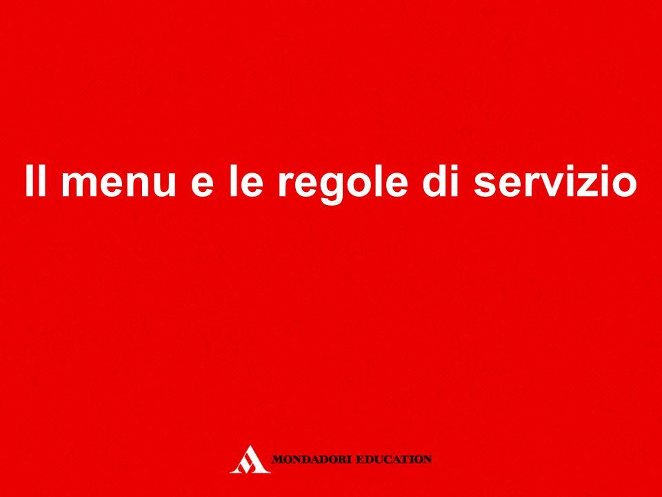 Il menu e le regole di servizio