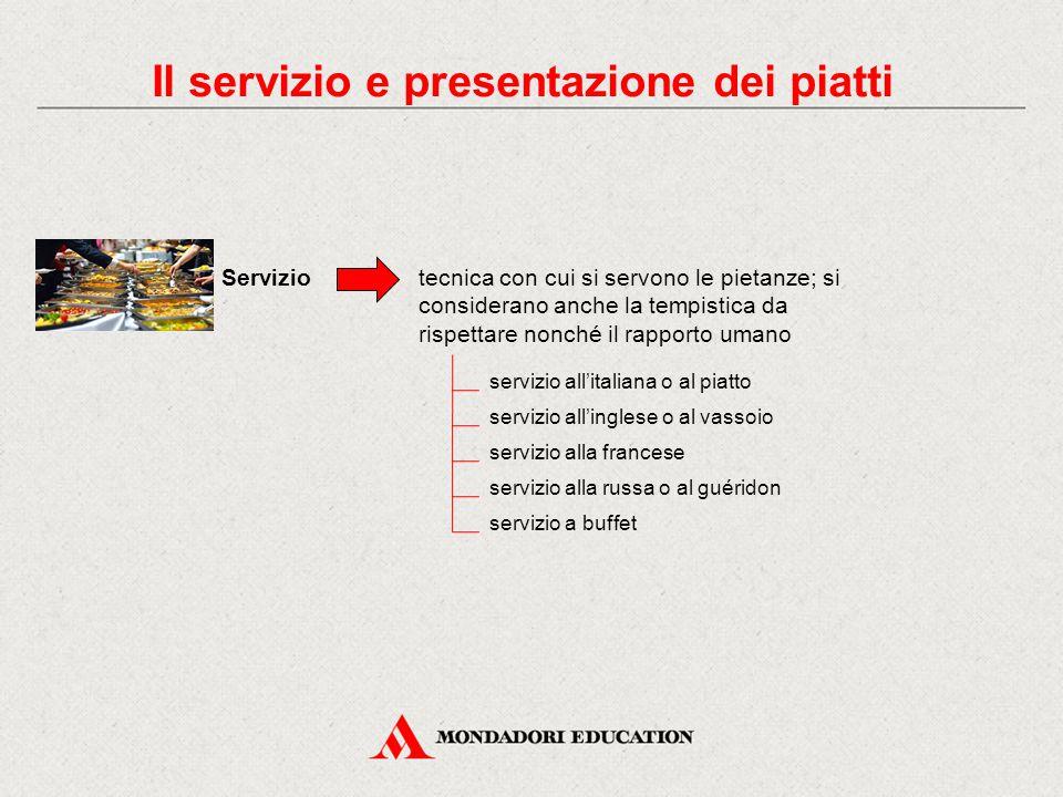 Il servizio e presentazione dei piatti